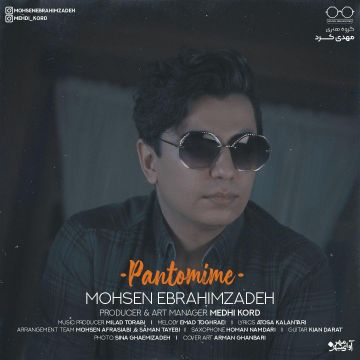 Download Mohsen Ebrahimzadeh's new song called Pantomime