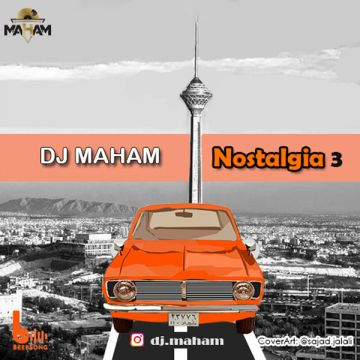 Download DJ Mahaam's new song called Nostalgia 3