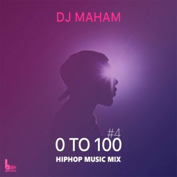 Download DJ Mahaam's new song called 0 To 100 (4)