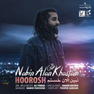 Download Hoorosh Band's new song called Nabin Alan Khastam