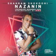 Download Shahram Shokoohi's new song called Nazanin
