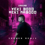 Download Xaniar Khosravi's new song called Yeki Bood Yeki Nabood (Saaber Remix)
