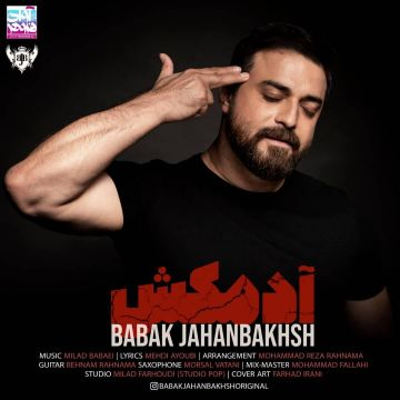 Download Babak Jahanbakhsh's new song called Adamkosh