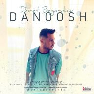 Download Danoosh's new song called Doret Begardam