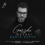 Download Garsha Rezaei's new song called Darya Darya