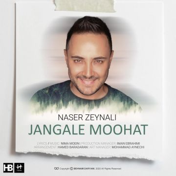 Download Naser Zeynali's new song called Jangale Moohat