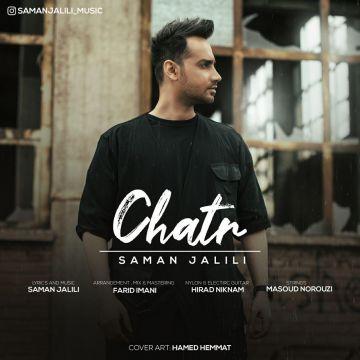 Download Saman Jalili's new song called Chatr