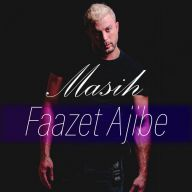 Download Masih's new song called Faazet Ajibe