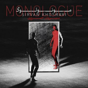 Download Sirvan Khosravi's new album called Monologue