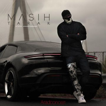 Download Masih's new song called Tarak