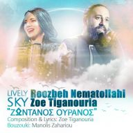 Download Roozbeh Nematollahi Ft Zoe Tiganouria's new song called Lively Sky
