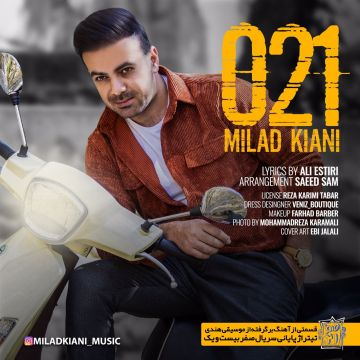 Download Milad Kiani 's new song called Sefr 21