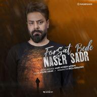 Download Naser Sadr's new song called Forsat Bede