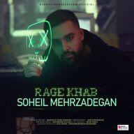 Download Soheil Mehrzadegan's new song called Rage Khab