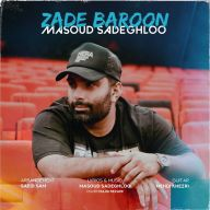Download Masoud Sadeghloo's new song called Zade Baroon