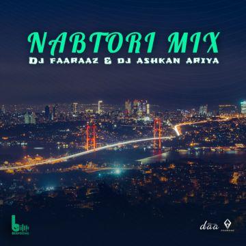 Download DJ Faaraaz & DJ Ashkan Ariya's new song called Nabtori