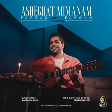 Download Farzad Farokh's new song called Asheghet Mimanam