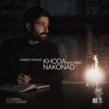 Download Hamid Hiraad's new song called Khoda Nakonad