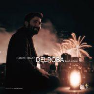 Download Hamid Hiraad's new song called Delroba