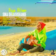 Download Sina Derakhshande's new song called Bia Pisham