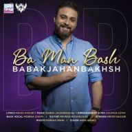Download Babak Jahanbakhsh's new song called Ba Man Bash