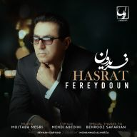 Download Fereydoun Asraei's new song called Hasrat
