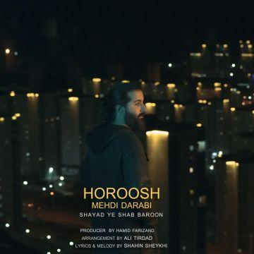 Download Hoorosh Band's new song called Shayad Ye Shab Baroon
