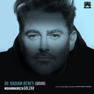 Download Mohammadreza Golzar's new song called Be Dadam Beres