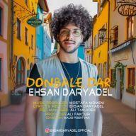 Download Ehsan Daryadel's new song called Donbaledar