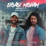 Download Macan Band's new song called Ehsasi Misham