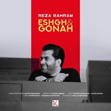 Download Reza Bahram's new song called Eshgho Gonah
