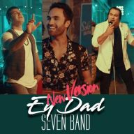 Download 7 Band's new song called Ey Dad (New Version)