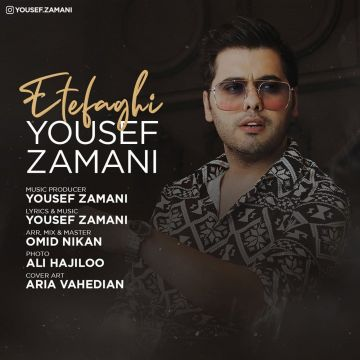 Download Yousef Zamani's new song called Etefaghi