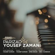 Download Yousef Zamani's new song called Parizad (Piano Version)