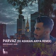 Download Mehraad Jam's new song called Parvaz (Dj Ashkan Ariya Remix)