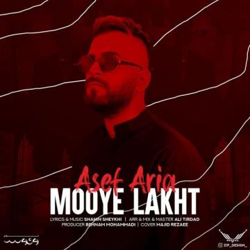Download Asef Aria's new song called Mooye Lakht