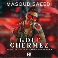 Download Masoud Saeedi's new song called Gole Ghermez
