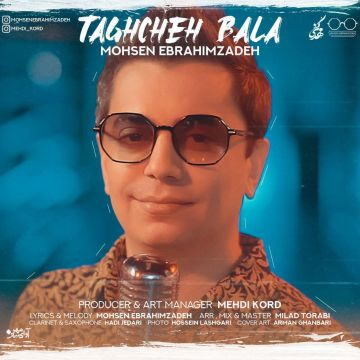 Download Mohsen Ebrahimzadeh's new song called Taghche Bala