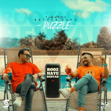 Download Puzzle Band's new song called Roozaye Behtar