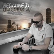 Download Sina Sarlak's new song called Bedoone To