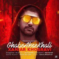 Download Xaniar Khosravi's new song called Ghabe Akse Khali (Electronic Version)