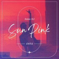 Download Amin AJ's new song called Sun Pink