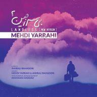 Download Mehdi Yarrahi's new song called Bi Sarzamin (New Version)